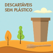 Descartáveis sem plástico